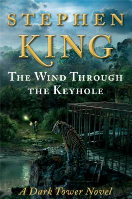 Image for The Wind Through the Keyhole (The Dark Tower)