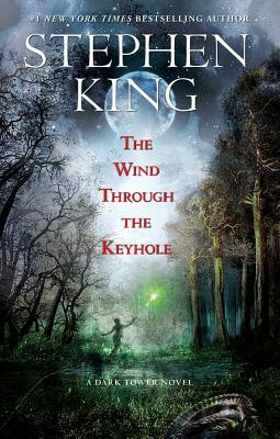 Image for The Wind Through the Keyhole  [Dark Tower]