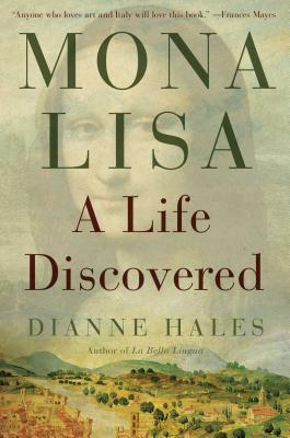 Image for Mona Lisa: A Life Discovered