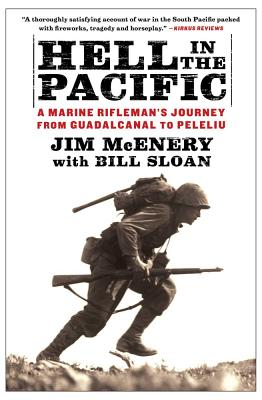 Image for Hell in the Pacific: A Marine Rifleman's Journey From Guadalcanal to Peleliu
