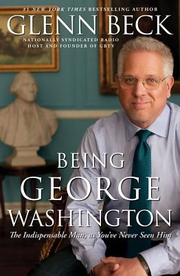Image for Being George Washington