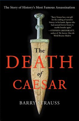 Image for The Death of Caesar: The Story of History's Most Famous Assassination