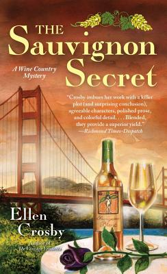The Sauvignon Secret  A Wine Country Mystery, Crosby, Ellen