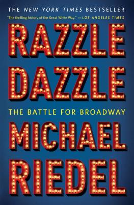 Image for Razzle Dazzle: The Battle for Broadway