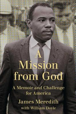 Image for A Mission from God: A Memoir and Challenge for America