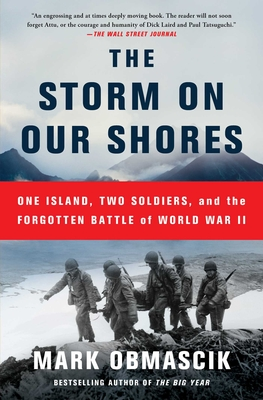 Image for STORM ON OUR SHORES: ONE ISLAND, TWO SOLDIERS, AND THE FORGOTTEN BATTLE OF WORLD WAR II