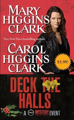 "Deck the Halls - Movie Tie-In, ""Clark, Mary Higgins, Higgins, Carol Clark"""