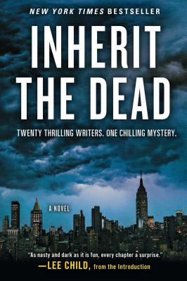 Inherit the Dead: A Novel, Lee Child, C. J. Box, Charlaine Harris, John Connolly, Mary Higgins Clark