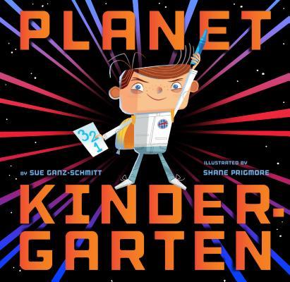 Planet Kindergarten, Ganz-Schmitt, Sue