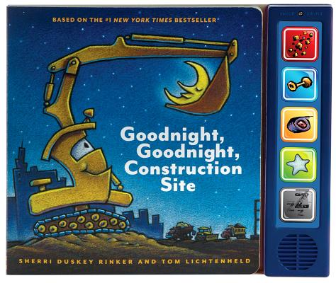 Image for Goodnight  Goodnight Construction Site Sound Book: (Construction Books for Kids, Books with Sound for Toddlers, Children's Truck Books, Read Aloud Books)