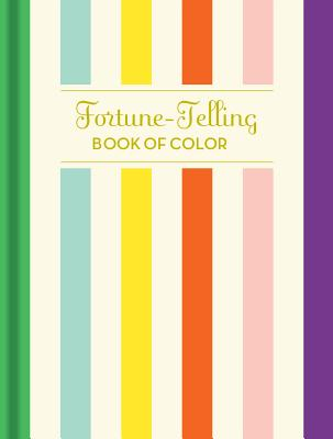 Image for Fortune-Telling Book of Colors: (Fortune Telling Book, Fortune Teller Book, Book of Luck)