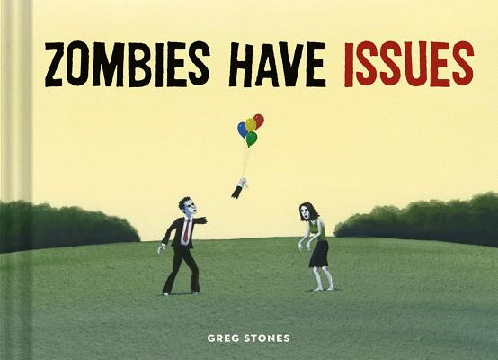 Image for Zombies Have Issues