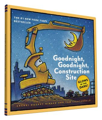 Goodnight, Goodnight, Construction Site: Glow in the Dark Edition, Rinker, Sherri Duskey