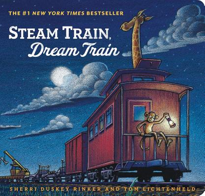 Image for Steam Train, Dream Train (Books for Young Children, Family Read Aloud Books, ChildrenÂ's Train Books, Bedtime Stories)