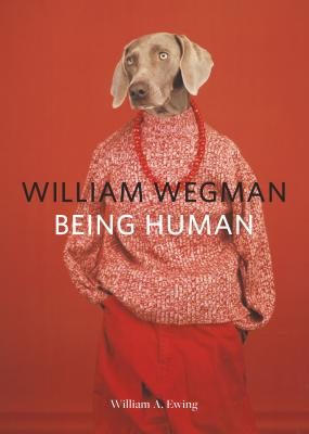 Image for William Wegman: Being Human