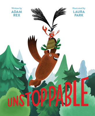 Image for Unstoppable: (Family Read-Aloud book, Silly Book About Cooperation)