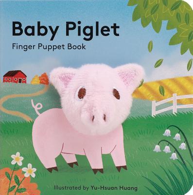 Image for Baby Piglet: Finger Puppet Book (Pig Puppet Book, Piggy Book for Babies, Tiny Finger Puppet Books)