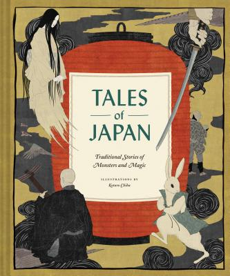 Image for Tales of Japan: Traditional Stories of Monsters and Magic (Book of Japanese Mythology, Folk Tales from Japan)