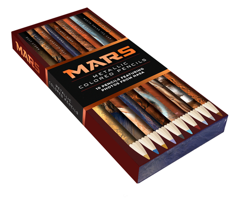 Image for Mars Metallic Colored Pencils: 10 pencils featuring photos from NASA (10 Shiny Multicolor Pencils; Coloring Pencils with NASA Space Theme)