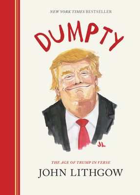 Image for Dumpty: The Age of Trump in Verse