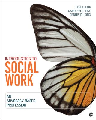 Image for Introduction to Social Work: An Advocacy-Based Profession (Social Work in the New Century)