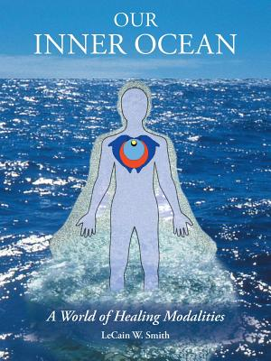 Image for Our Inner Ocean: A World of Healing Modalities