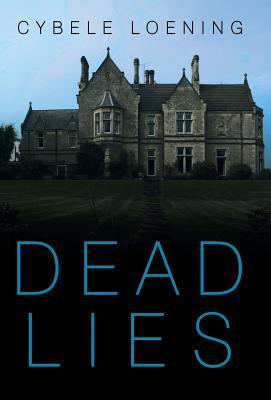 Dead Lies, Loening, Cybele