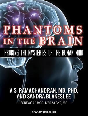 Phantoms in the Brain: Probing the Mysteries of the Human Mind, Blakeslee, Sandra; Ramachandran, V. S.