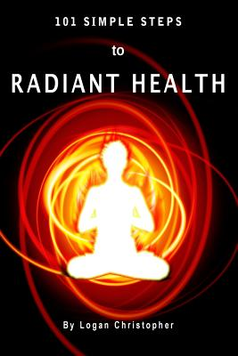 Image for 101 Simple Steps to Radiant Health