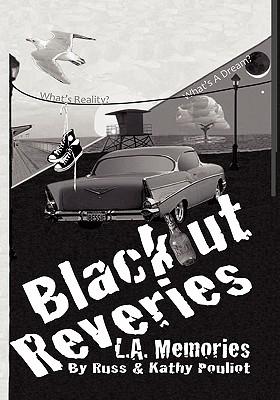 Blackout Reveries : L.A. Memories, Pouliot,Russ