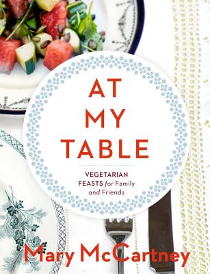Image for At My Table: Vegetarian Feasts for Family and Friends
