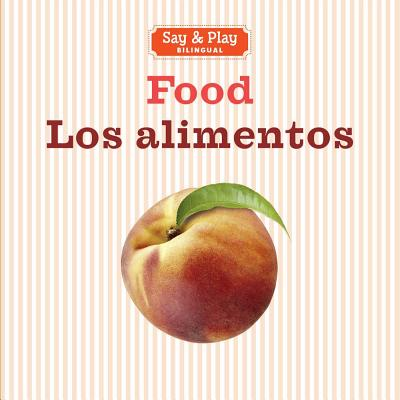 Food/Los alimentos (Say & Play), Sterling Children's
