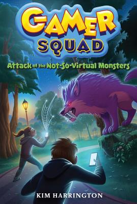 Image for Attack of the Not-So-Virtual Monsters (Gamer Squad 1)