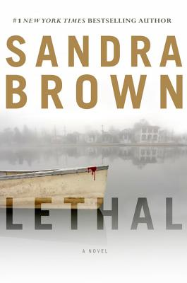 Lethal, Sandra Brown