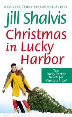 Christmas in Lucky Harbor: Simply Irresistible/The Sweetest Thing, Jill Shalvis