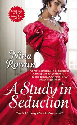 A Study in Seduction (Daring Hearts), Nina Rowan