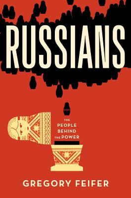 Image for Russians: The People behind the Power