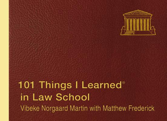 101 Things I Learned in Law School, Vibeke Norgaard Martin