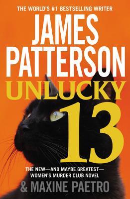 Unlucky 13 (Women's Murder Club), James Patterson, Maxine Paetro