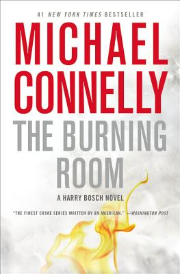 The Burning Room (A Harry Bosch Novel), Michael Connelly