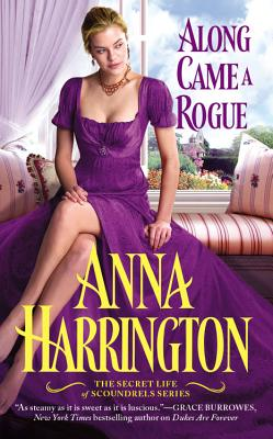 Image for Along Came a Rogue (The Secret Life of Scoundrels)