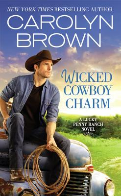Image for Wicked Cowboy Charm (Lucky Penny Ranch)