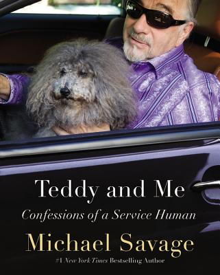 Image for Teddy and Me: Confessions of a Service Human