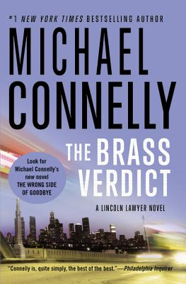 The Brass Verdict (A Lincoln Lawyer Novel), Michael Connelly