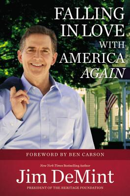 FALLING IN LOVE WITH AMERICA AGAIN, DEMINT, JIM