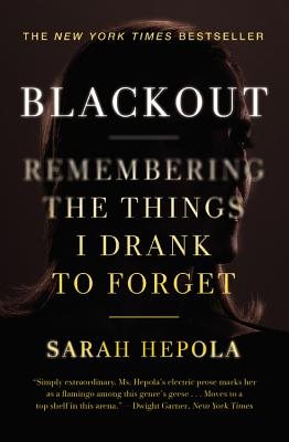 Image for Blackout: Remembering the Things I Drank to Forget