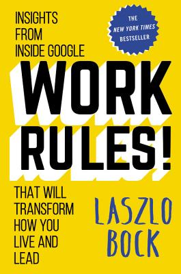 Image for Work Rules: Insight from Inside Google