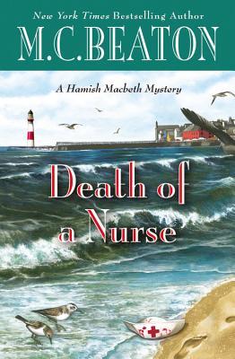 Death of a Nurse (A Hamish Macbeth Mystery), Beaton, M. C.
