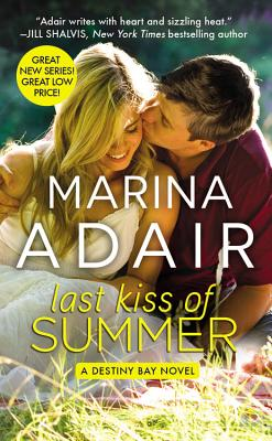 Last Kiss of Summer (Forever Special Release Edition) (Destiny Bay), Marina Adair