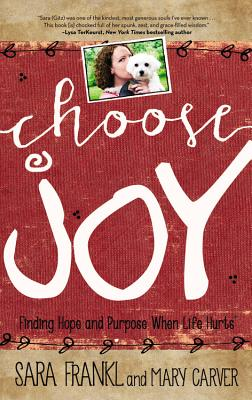 Image for Choose Joy: The Decision that Changes Everything